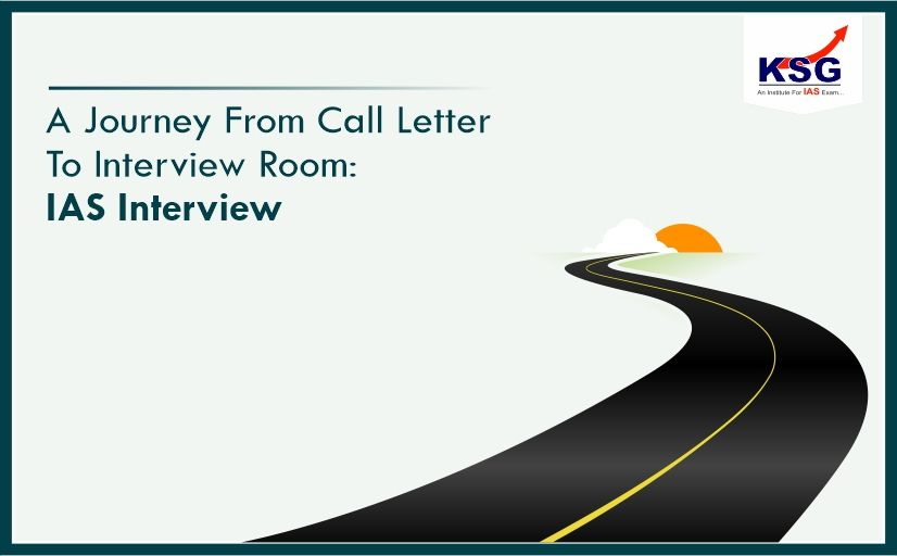 A Journey from Call Letter to Interview Room