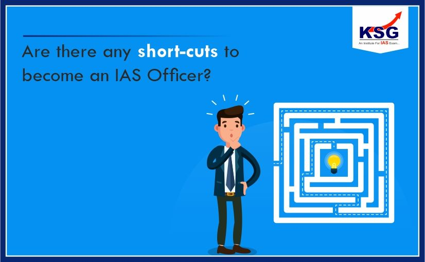 Are There Any Shortcuts to Becoming an IAS Officer?
