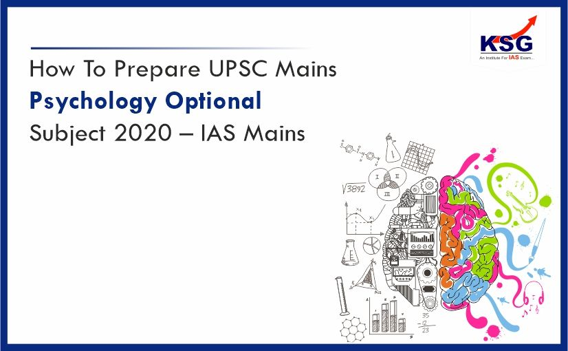 Read Here The Easiest Way to Prepare Psychology - IAS Mains Optional Subject 2020