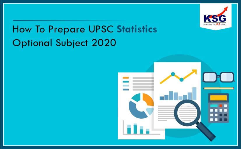 Tips To Prepare UPSC Statistics Optional Subject 2020