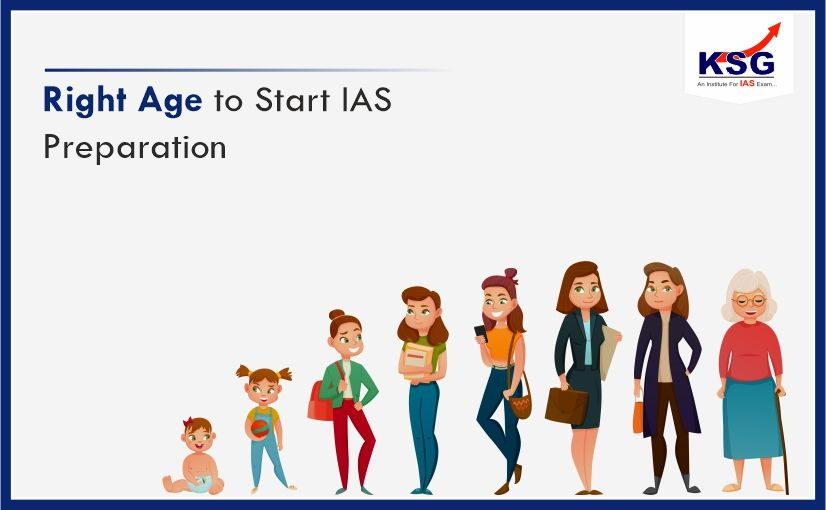 Right Age and Time to Start IAS Exam Preparation