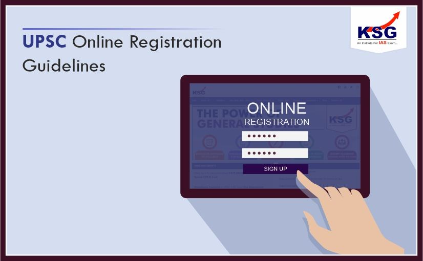 Guidelines for Online Registration of UPSC Exams